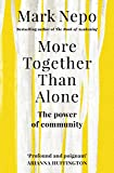 More Together Than Alone: The Power of Community