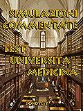 Simulazioni Commentate Test Università Medicina