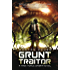 Grunt Traitor (A Task Force Ombra Novel Book 2)