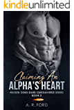 Claiming An Alpha's Heart (Hidden Gems Dark Omegaverse Book 2)