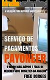 Serviço de Pagamentos Payoneer: A solução de recebimento de royalties para autores independentes