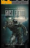 Ghost Faction (Necrospace Book 4)