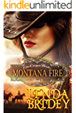 Mail Order Bride - Montana Fire: Historical Cowboy Romance Novel (Echo Canyon Brides Book 5)