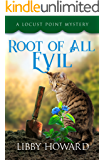 Root of All Evil (Locust Point Mystery Book 6)