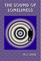 The Sound of Loneliness Kindle Edition