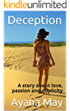Deception: A story about love, passion and duplicity