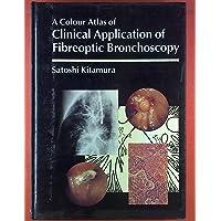 Clinical Application of Fibre Optic Bronchoscopy