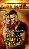 Fuoco cammina con me (Hidden Legacy Vol. 1)