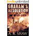 The Bitter Earth: A Post Apocalyptic Thriller (Graham's Resolution Book 5)