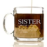 Sister Premium Glass 12 oz Coffee Mug - Best Friend Gifts for Sisters, Women, Men, for Kids, Girls, Boys, Box, Bag, Birthday, Basket, Adults, Ideas, Teens, Sister, Brother, Funny, English Teacher