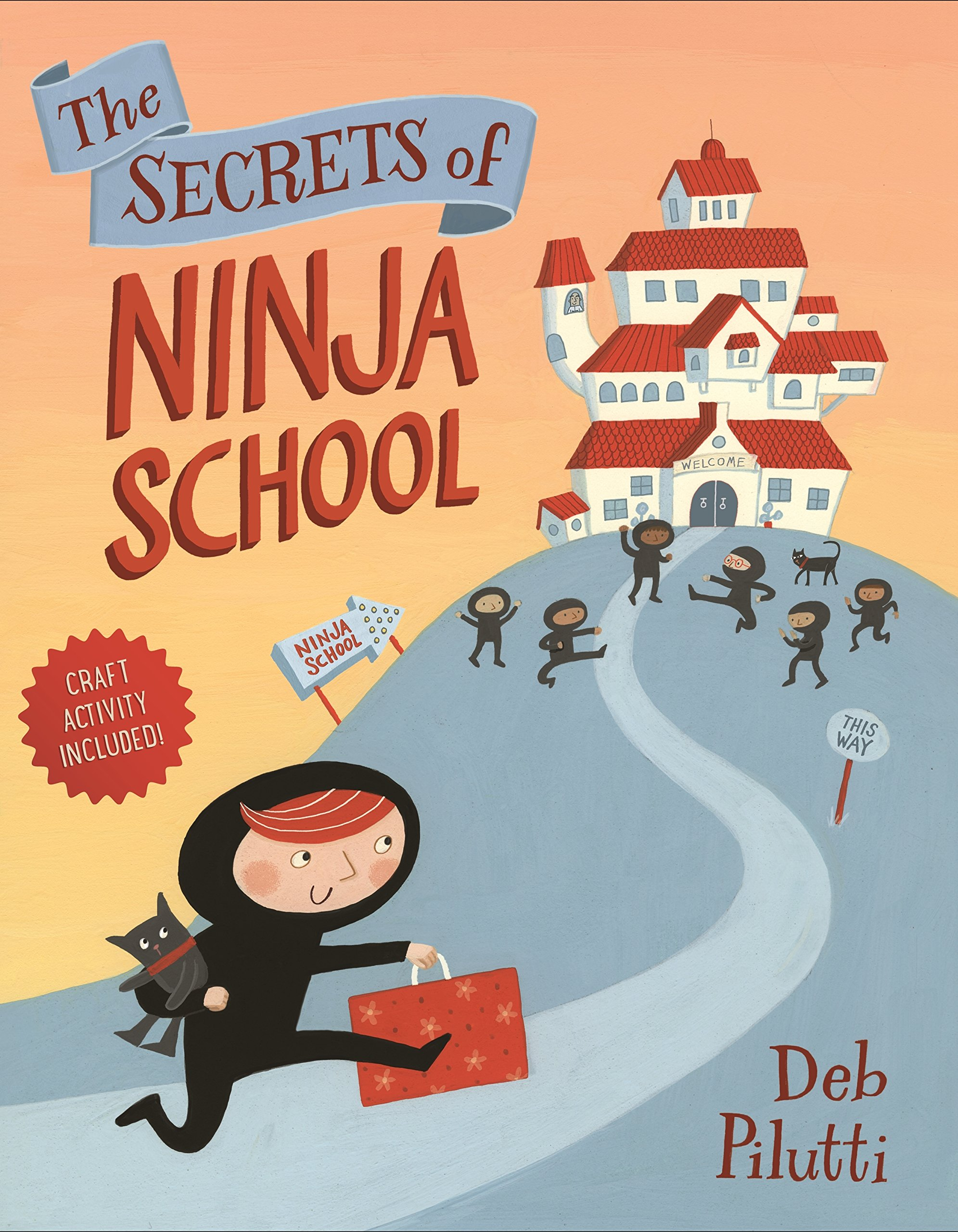 The Secrets of Ninja School: Amazon.es: Deb Pilutti: Libros ...