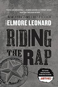 Riding the Rap: A Novel (Raylan Givens Book 2)