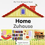 My First Bilingual Book–Home (English–German) (German and English Edition)