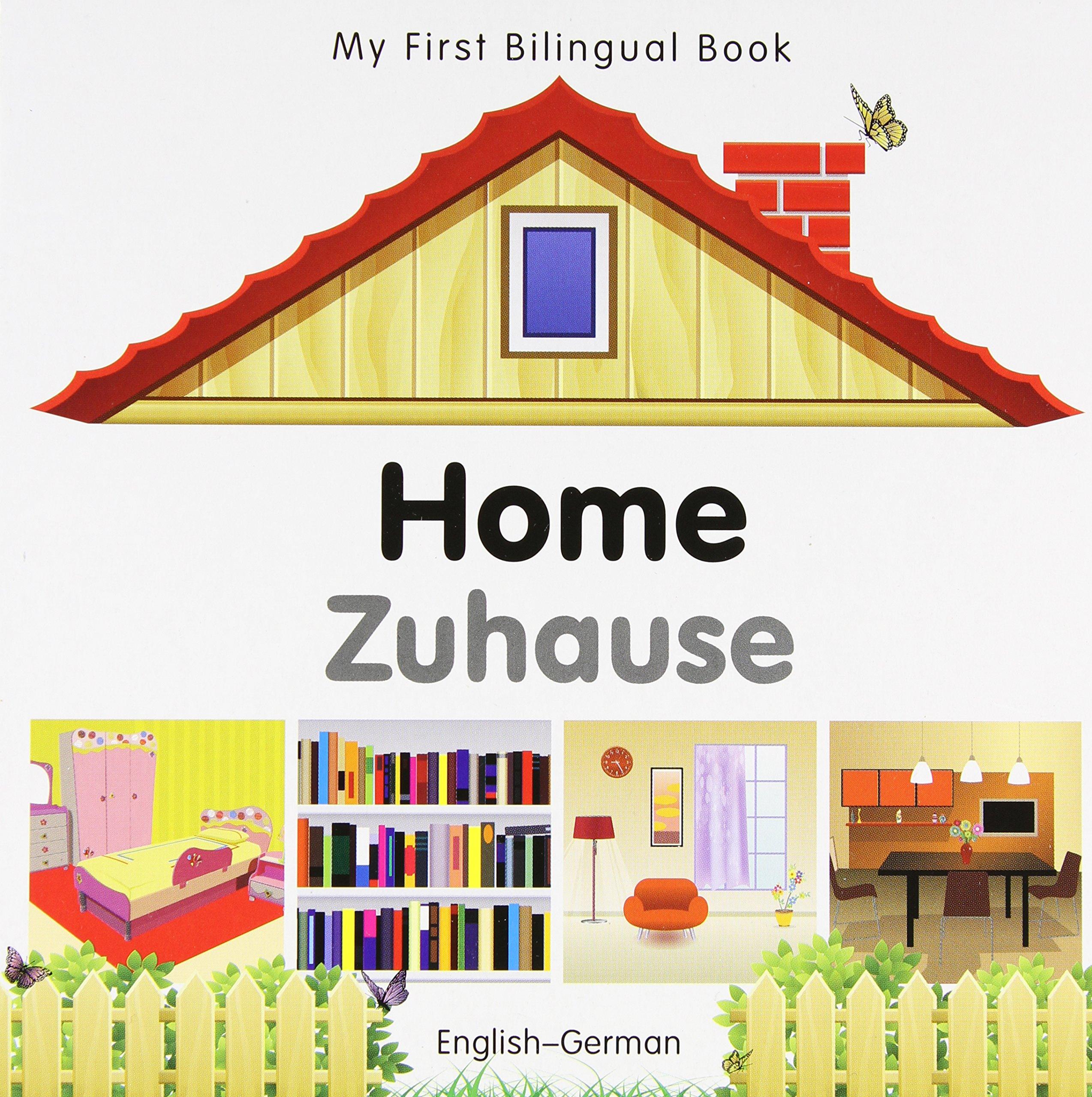 My First Bilingual Book Home English German