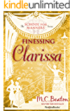 Finessing Clarissa (The School for Manners Series Book 4)