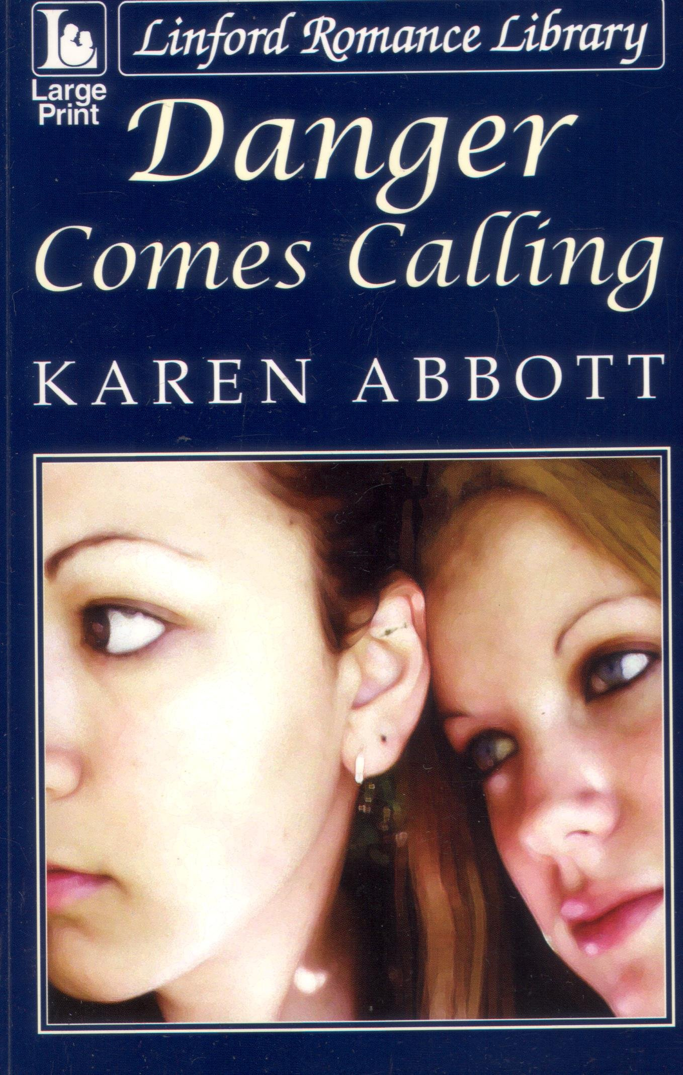 Danger Comes Calling (LIN) (Linford Romance Library) PDF