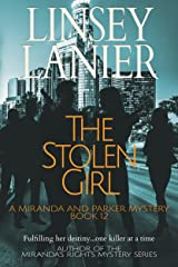The Stolen Girl (A Miranda and Parker Mystery Book 12) Kindle Edition