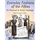 Everyday Fashions of the Fifties As Pictured in Sears Catalogs (Dover Fashion and Costumes) (English Edition)