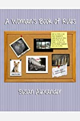 A Woman's Book of Rules Kindle Edition