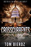 Crosscurrents: Would you kill your brother to save yourself?
