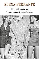 Un mal nombre (Dos amigas 2) (Spanish Edition) Kindle Edition