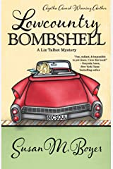 Lowcountry Bombshell (A Liz Talbot Mystery Book 2) Kindle Edition