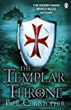 The Templar Throne (The Templars series)