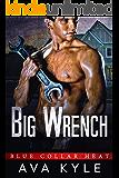 Big Wrench (Blue Collar Heat Book 2)