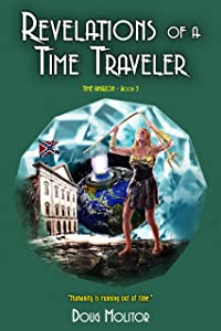 Revelations of a Time Traveler (Time Amazon Book 3)