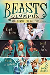 The Heroic Collection (Beasts of Olympus) Hardcover