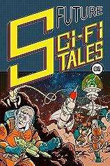 Future Sci-Fi Tales 02 Kindle Edition
