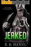 Jerked: A Stepbrother Mob Romance (City Series)