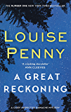 A Great Reckoning (Chief Inspector Gamache)