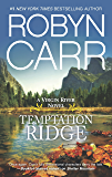 Temptation Ridge: Book 6 of Virgin River series (A Virgin River Novel)