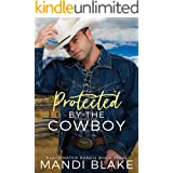 Protected by the Cowboy: A Contemporary Christian Romance (Blackwater Ranch Book 4)