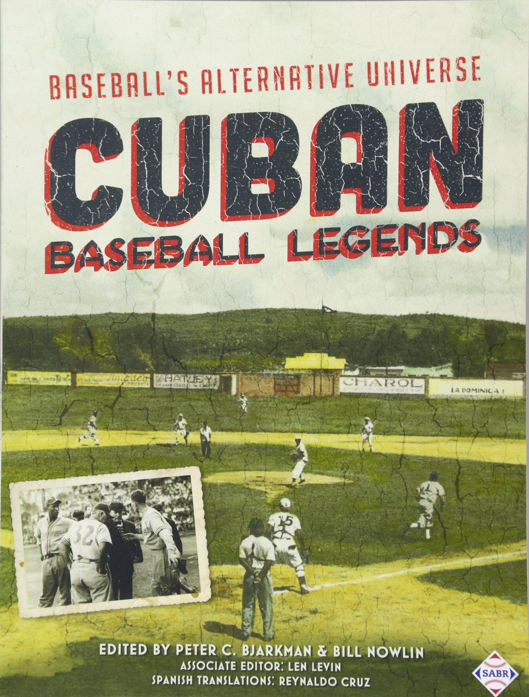 amazon cuban baseball legends baseball s alternative universe