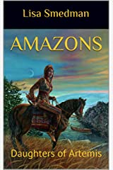 Amazons: Daughters of Artemis Kindle Edition