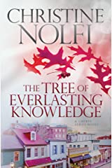 The Tree of Everlasting Knowledge (Liberty Series Book 5) Kindle Edition