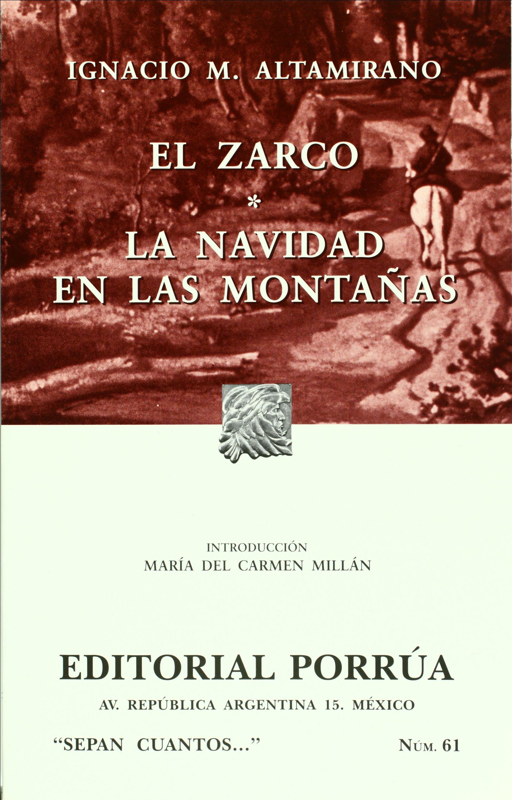 El Zarco (portada puede variar): Ignacio Manuel Altamirano, Editorial  Porrúa S.A. de C.V.: Amazon.com.mx: Libros