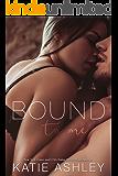 Bound to Me