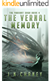 The Vernal Memory: A Dystopian Sci-fi Novel (The Variant Saga Book 4)