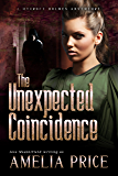 The Unexpected Coincidence (Mycroft Holmes Adventures Book 2)