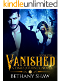 Vanished (A Times Journey Novel Book 1)