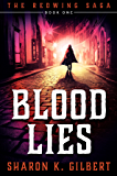 Blood Lies: Book One of The Redwing Saga