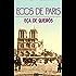 Ecos de Paris (com notas) (biografia) (ilustrado)