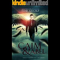 Caim & Abel (O Livro dos Arcanjos, Vol.1)