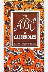The ABC of Casseroles (Peter Pauper Press Vintage Editions) Kindle Edition