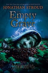 The Empty Grave (Lockwood & Co. Book 5) Kindle Edition