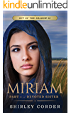 Miriam Part I: Devoted Sister (Out of the Shadow Book 3)