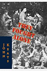They Fought Alone Kindle Edition
